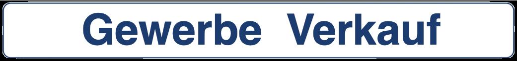 Gewerbe Immobilien Verkauf Produktion Lager Logistik Büro Verwaltung Handel