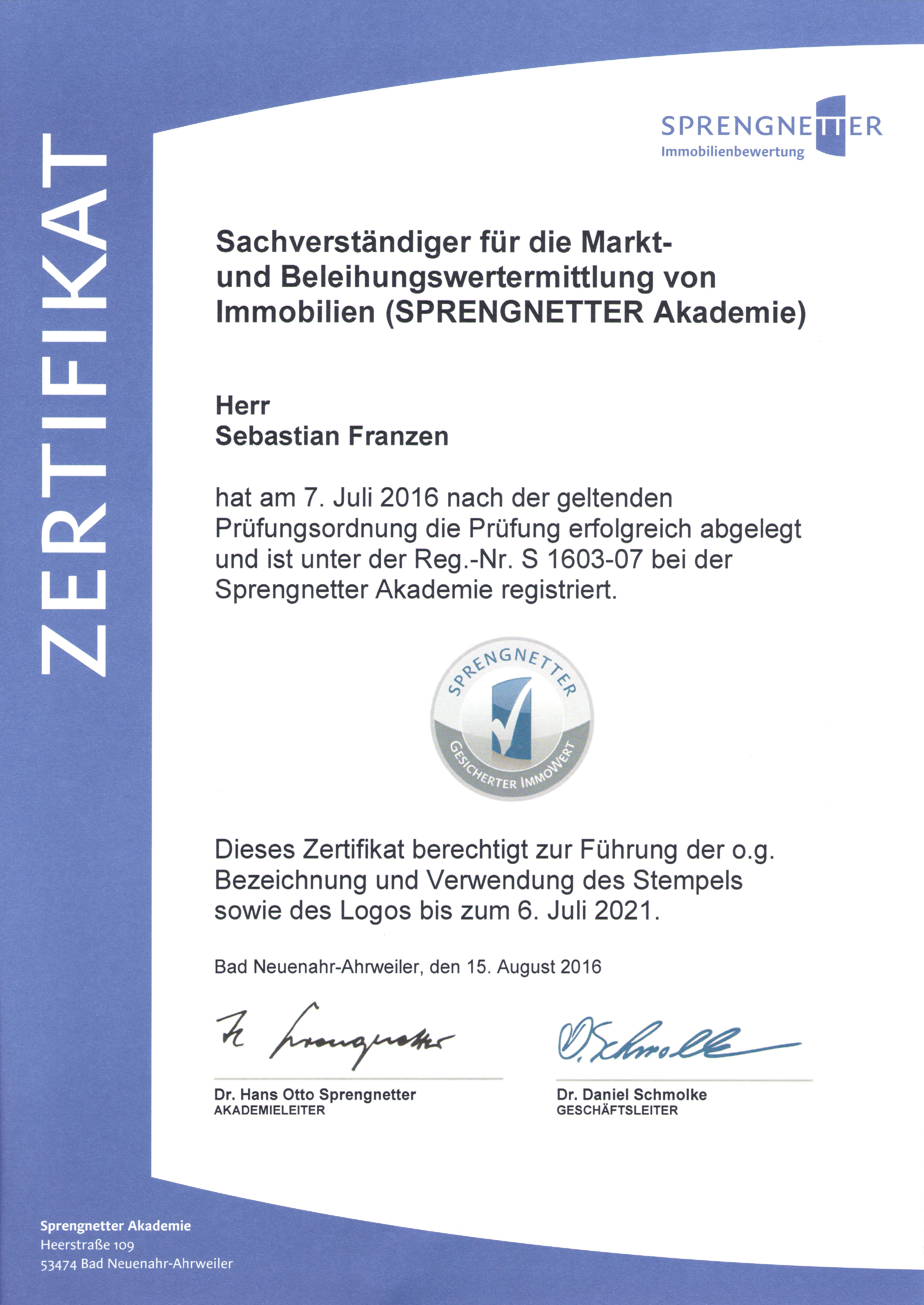 Zertifikat Sachverständiger für die Markt- und Beleihungswertermittlung von Immobilien (Sprengnetter Akademie)