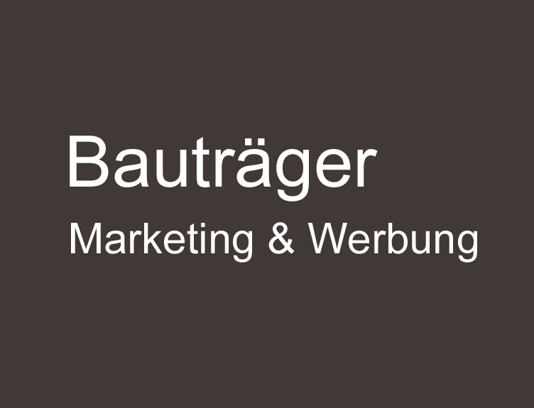 Marketing für Bauträger